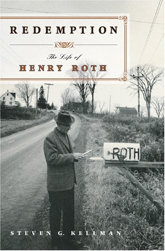 Redemption: The Life of Henry Roth