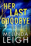 #9: Her Last Goodbye (Morgan Dane Book 2)
