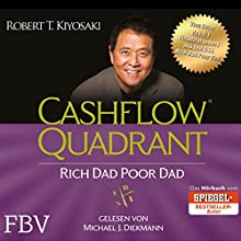 Cashflow Quadrant: Rich Dad Poor Dad Audiobook by Robert T. Kiyosaki Narrated by Michael J. Diekmann