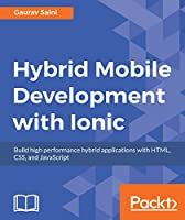Hybrid Mobile Development with Ionic Front Cover