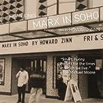 Marx in Soho: A Play on History | Howard Zinn