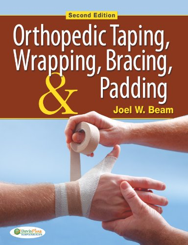 Orthopedic Taping, Wrapping, Bracing, & Padding Pdf