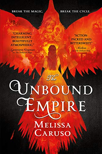 The Unbound Empire (Swords and Fire Book 3)