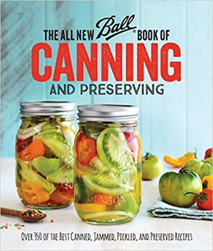 [By Ball Home Canning Test Kitchen] The All New Ball Book Of Canning And Preserving(Paperback)【2018】by Ball Home Canning Test Kitchen (Author) (Paperback)