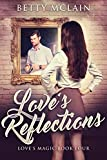 Love's Reflections (Love's Magic Book 4)