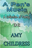A Pen's Music, Amy Childress, 1451201931
