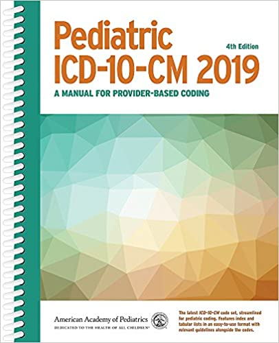 ee3950205c746 Pediatric ICD-10-CM 2019: A Manual for Provider-Based Coding ...
