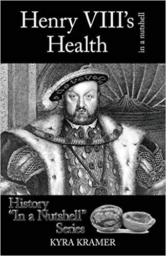 Book Henry VIII's Health in a Nutshell