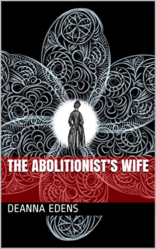 The Abolitionist's Wife