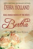 Mail-Order Brides of the West: Bertha: A Montana Sky Series Novel