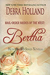 Mail-Order Brides of the West: Bertha: A Montana Sky Novella (Montana Sky Series)
