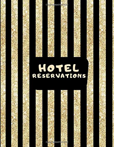 Hotel Reservations: Hotel Room Information Organizer Log Book, Guest House Booking Record Registry, Bed and Breakfast Register Notebook, Guest ... Pages. (Hospitality & Guest Management Log) Crown Journals
