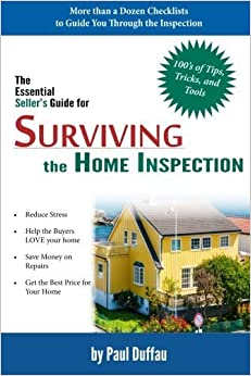 Surviving the Home Inspection: The Essential Seller's Guide by Paul Duffau (2015-04-10)