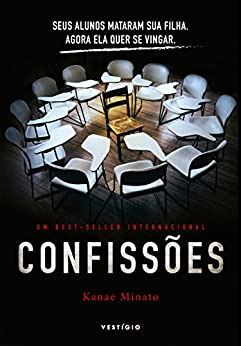Confissões (Portuguese Edition) by [Minato, Kanae]