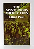 The Mysterious Mickey Finn, Elliot Paul, 0486247511