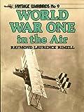 World War One in the Air (Vintage Warbirds No. 9)