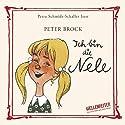 Ich bin die Nele Hörbuch von Peter Brock Gesprochen von: Petra Schmidt-Schaller