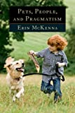 Pets, People, and Pragmatism, Erin McKenna, 0823251152