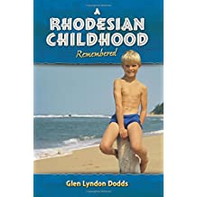 A Rhodesian Childhood Remembered