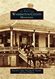 img - for Washington County, Mississippi (Images of America) book / textbook / text book