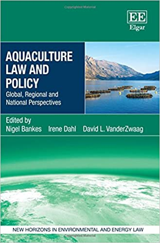 Aquaculture law and policy global regional and national aquaculture law and policy global regional and national perspectives new horizons in environmental and energy law series fandeluxe Images