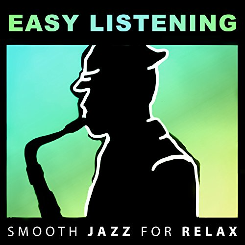 easy listening smooth jazz for relax soft instrumental background music guitar piano cello. Black Bedroom Furniture Sets. Home Design Ideas
