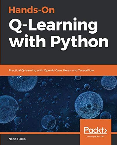 Hands-On Q-Learning with Python Front Cover