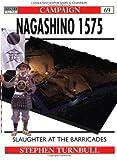 Nagashino 1575, Stephen Turnbull, 1855326191