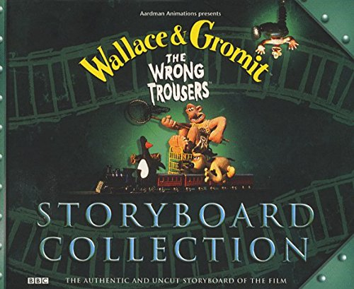 Wallace and Gromit: Storyboard Collection: The Wrong Trousers by Nick Park (1998-11-09)