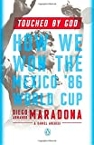 img - for Touched by God: How We Won the Mexico '86 World Cup book / textbook / text book