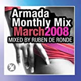 Armada Monthly Mix March 2008, Mixed by Ruben de Ronde by Various Artists (2010-04-02)