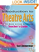 #10: Introduction to Theatre Arts Teacher's Guide: A 36-Week Action Handbook
