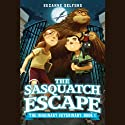 The Sasquatch Escape Audiobook by Suzanne Selfors Narrated by Bryan Kennedy