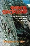 Radical Discipleship, Stephen A. Bly, 0802482198
