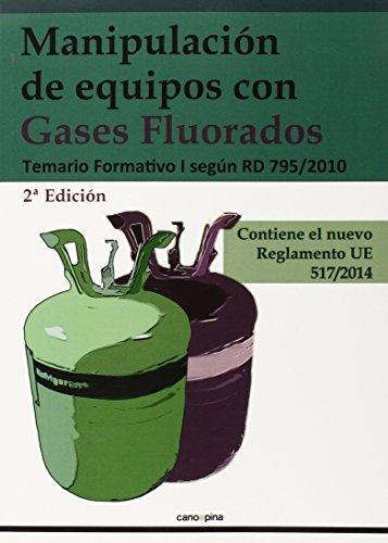 Descargar Libro Temario Formativo I. Manipulación De Equipos Con Gases Fluorados Cano Pina