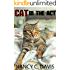 Cat in the Act (A Millie Holland Cat Cozy Mystery Series Book 3)