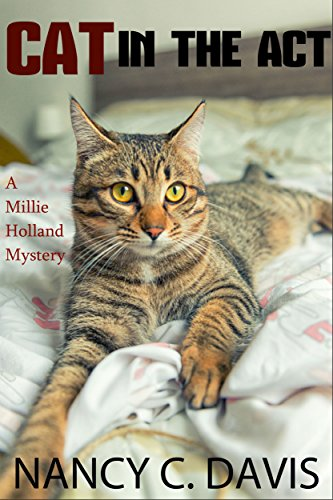 CATch a Killer (A Millie Holland Cat Cozy Mystery Series Book 2)