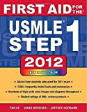 img - for First Aid for the USMLE Step 1 2012 (First Aid USMLE) by Tao Le (2011-12-19) book / textbook / text book