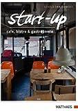 start-up: Cafe, Bistro und Gastronomie