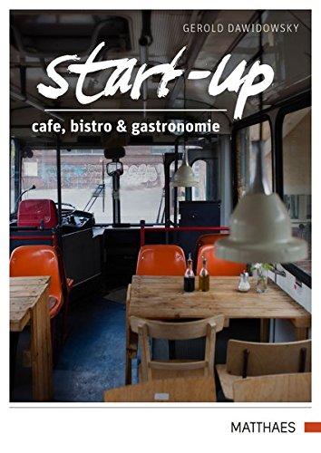 Start Up  Cafe Bistro Und Gastronomie