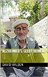 Alzheimer's Sleep Remedy