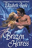 Brazen Heiress, Elizabeth Boyle, 0440613736