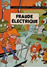 Les aventures de Ray Gliss : Fraude electrique par Frébourg