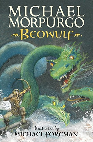 Beowulf: Amazon.co.uk: Morpurgo, Sir Michael, Foreman, Michael:  9781406348873: Books