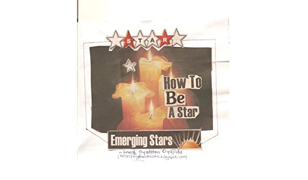 HOW TO BE A STAR (Motivational and Inspirational Book 1)