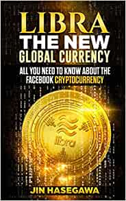 Libra cryptocurrency all you need to know