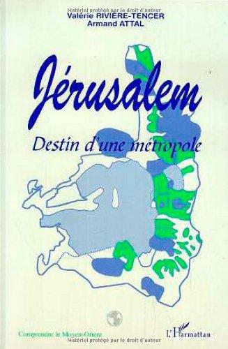 Jérusalem: Destin d