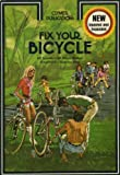 Fix Your Bicycle, Ed Scott, 0892870354