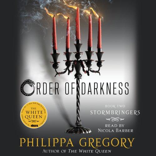 Stormbringers: Order of Darkness, Book 2