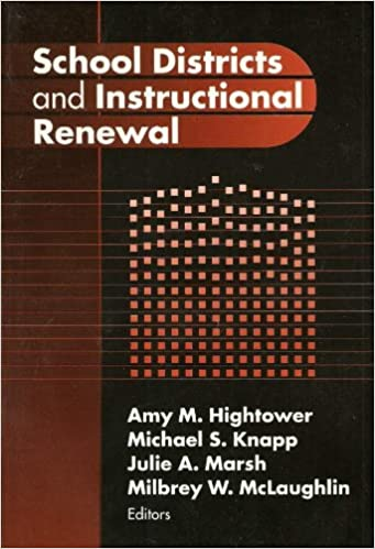 Book School Districts and Instructional Renewal (Critical Issues in Educational Leadership)